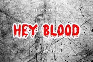 HEY BLOOD 1