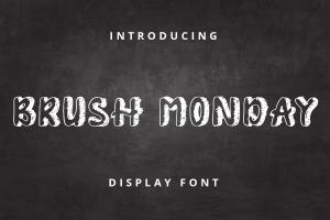 brush monday